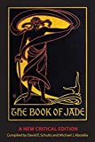 img - for The Book of Jade: A New Critical Edition book / textbook / text book