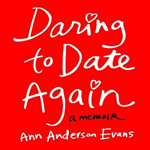 Daring to Date Again Audiobook