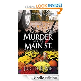 Murder on Old Main Street: Kate Lawrence Mystery Series, Book 2 (Kate Lawrence Mysteries)