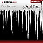 A Fatal Thaw (       UNABRIDGED) by Dana Stabenow Narrated by Marguerite Gavin