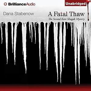 A Fatal Thaw | [Dana Stabenow]