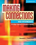 img - for Making Connections, High Intermediate: A Strategic Approach to Academic Reading book / textbook / text book