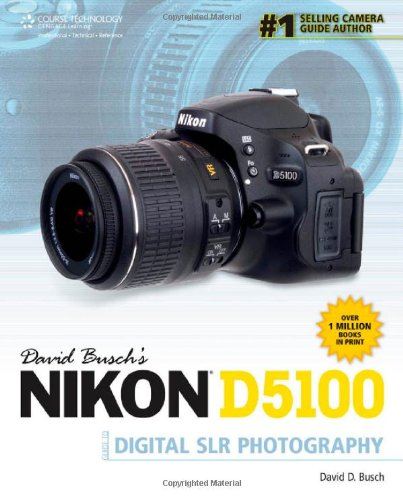 Cengage discount duty free David Busch's Nikon D5100 Guide to Digital SLR Photography (David Busch's Digital Photography Guides)