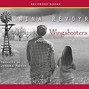 Wingshooters   [Nina Revoyr]
