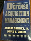 Defense Acquisition Management (0813009758) by Sammet, George