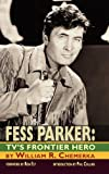 img - for Fess Parker: TV's Frontier Hero book / textbook / text book