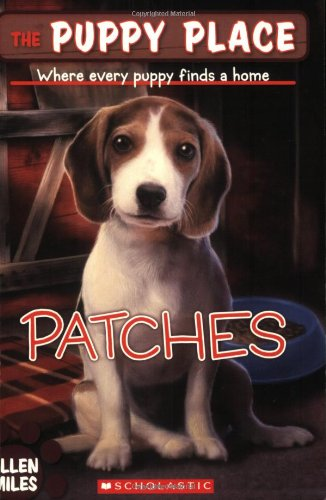 Patches (The Puppy Place, No. 8)