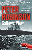 Peter Robinson Gallows View (The Inspector Banks Series)