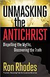 Rhodes Ron Unmasking the Antichrist PB