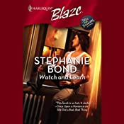 Watch and Learn | [Stephanie Bond]