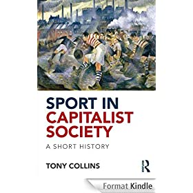 Sport in a Capitalist Society: A Short History: A Short History