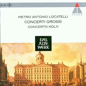 Locatelli: Concerti grossi /Concerto Köln