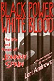 img - for Black Power White Blood by Andrews, Lori (1999) Paperback book / textbook / text book