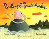 """Afficher """"Pomelo et la grande aventure"""""""