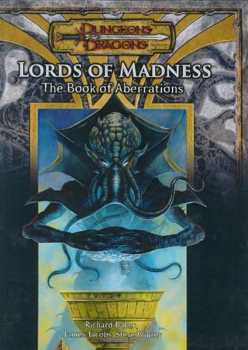 Lords Of Madness: The Book Of Aberrations (Dungeons & Dragons D20 3.5 Fantasy Roleplaying Supplement)