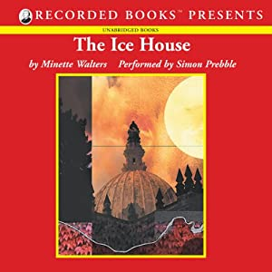 The Ice House | [Minette Walters]