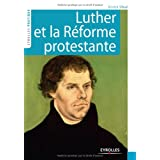 Luther et la rforme protestantepar Annick Sibu