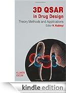 3D QSAR in Drug Design: Volume 1: Theory Methods and Applications: Theory, Methods and Applications v. 1 [Edizione Kindle]