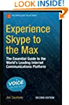 Experience Skype to the Max: The Esse...