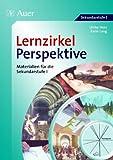 Lernzirkel Perspektive: Materialien für die Sekundarstufe I (5. bis 10. Klasse)