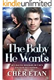The Baby He Wants: A BWWM Pregnancy Romance