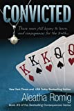 9780988489172: Convicted (Book #3 of the Consequences)