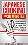 Japanese Cooking in 30 Minutes: Cook...