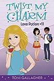 Twist My Charm: Love Potion #11