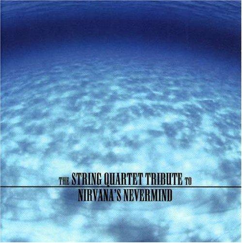 Nirvana - String Quartet Tribute to Nirvana
