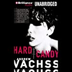 Hard Candy: A Burke Novel #4 (       UNABRIDGED) by Andrew Vachss Narrated by Phil Gigante