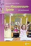 img - for Kleine Klassenraumspiele f r zwischendurch book / textbook / text book