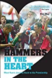 img - for Hammers in the Heart: West Ham's Journey Back to the Premiership book / textbook / text book