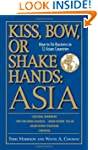 Kiss, Bow, Or Shake Hands Asia: How t...