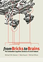 From Bricks to Brains: The Embodied Cognitive Science of LEGO Robots ebook download