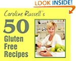 50 Gluten Free Recipes: 50 easy, affo...