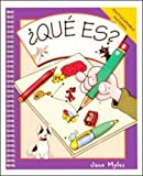 Que Es? (065801059X) by Myles, Jane