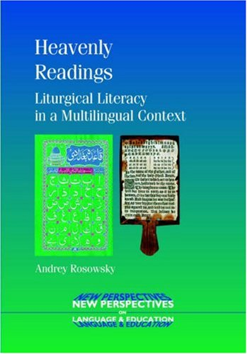 Heavenly Readings: Liturgical Literacy in a Multilingual Context (New Perspectives on Education)