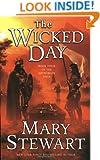 The Wicked Day (The Arthurian Saga, Book 4)