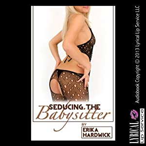 Seducing the Babysitter Audiobook