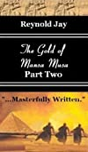 The Gold of Mansa Musa: Part Two (Seeds from Heaven)