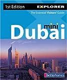 echange, troc Explorer Publishing - Dubai Mini Visitors' Guide