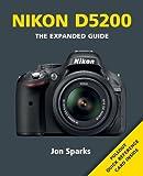 Nikon D5200 (Expanded Guides) Jon Sparks