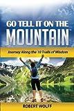 Robert Wolff GO TELL IT ON THE MOUNTAIN