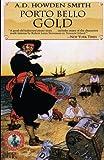 Porto Bello Gold (Classics of Naval Fiction)