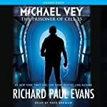 Michael Vey: The Prisoner of Cell 25 (       UNABRIDGED) by Richard Paul Evans Narrated by Fred Berman