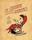 img - for The Colonial Journals: And the emergence of Australian literary culture book / textbook / text book