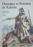 Hommes et Femmes de Kabylie. Tome 1...