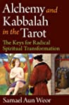 Alchemy and Kabbalah in the Tarot: Th...