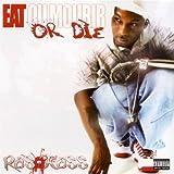 Eat Or Die ~ Ras Kass