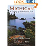 Michigan: A History of the Wolverine State